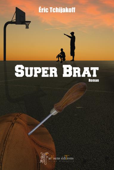 Couverture du roman Super Brat