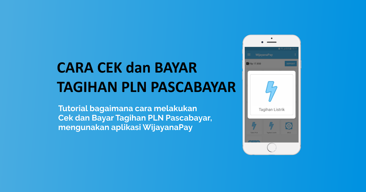 Cara Cek dan Bayar Tagihan PLN Pascabayar - WijayanaPay Blog