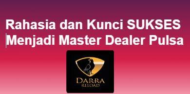 Kunci Sukses Menjadi Master Dealer Pulsa