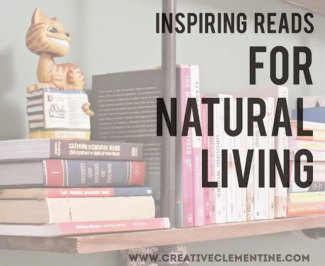 Must read books: for natural living via creativeclementine.com