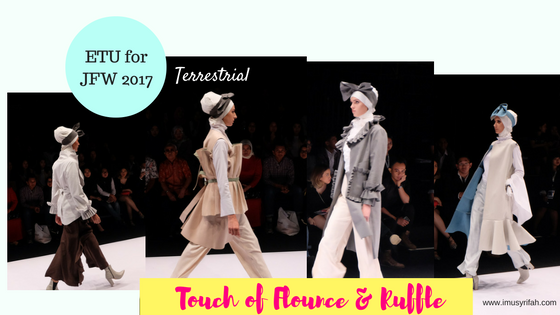 Touch of Flounce & Ruffle: Terrestrial by ETU for JFW 2017