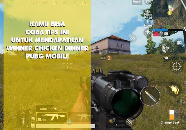 Tips Menang Chicken Dinner PUBG Mobile