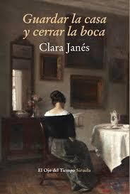 """""""Guardar la casa y cerrar la boca"""" - Clara Janés"""