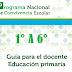 PNCE GUIAS PARA EL DOCENTE DE 1° A 6° PRIMARIA CICLO ESCOLAR 2018-2019