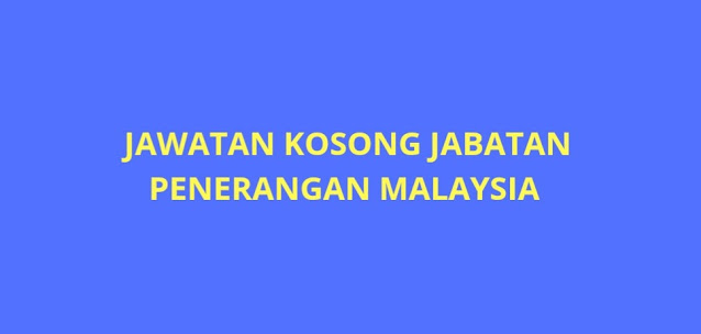 Jawatan Kosong Jabatan Penerangan Malaysia 2021