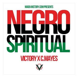 New Music: Victory X Mayes – Negro Spiritual