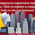 Company ka registration kaise karaye. ( How to register a company in India to startup business)