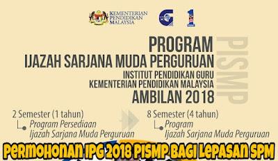 Permohonan IPG 2018 PISMP Bagi Lepasan SPM