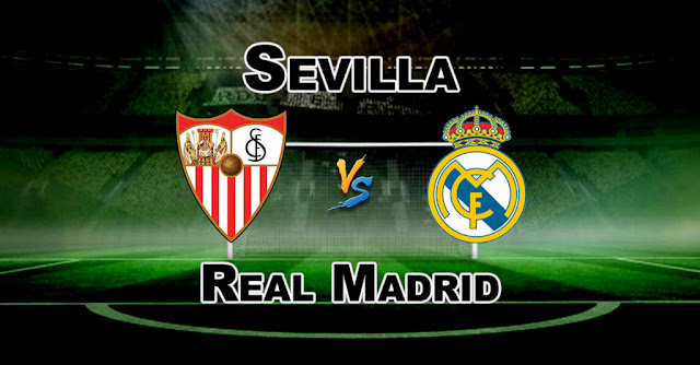 Prediksi Sevilla vs Real Madrid, 26 September 2018