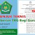 Juknis Pemberian TKG Guru PNS dan Bukan PNS RA/Madrasah Tahun 2017