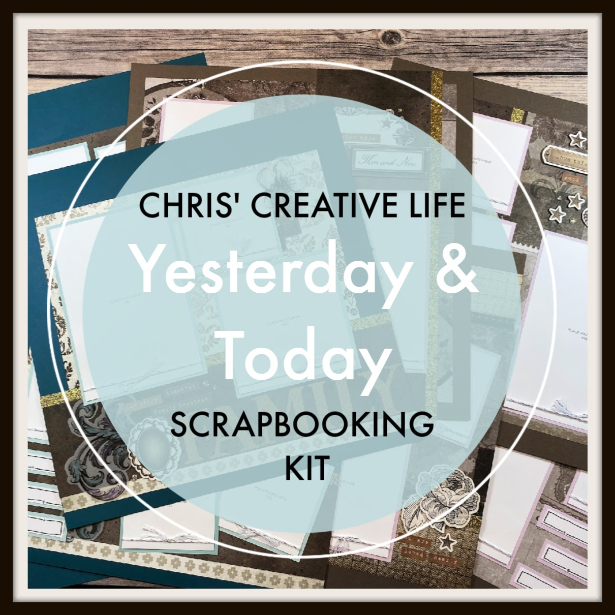 Yesterday&Today Scrapbooking Workshop Guide