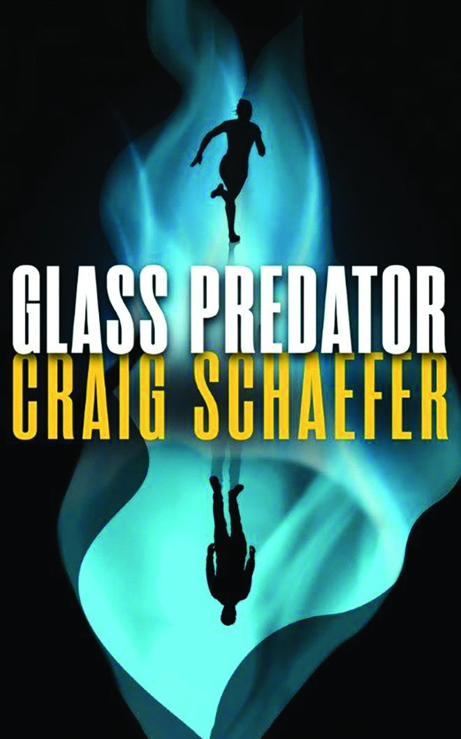 "Click Here To Order ""Glass Predator"" by Craig Schaefer!!!"