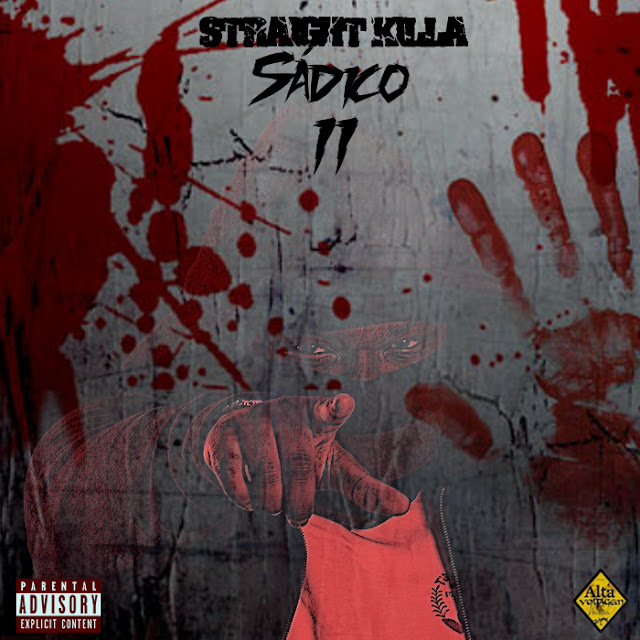 """Ouça Straight Killa em sua nova mixtape """"Sadico Vol.2"""""""