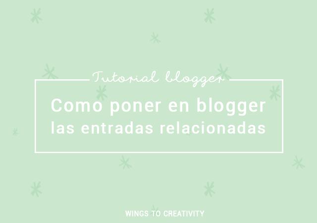 poner en blogger entradas relacionadas