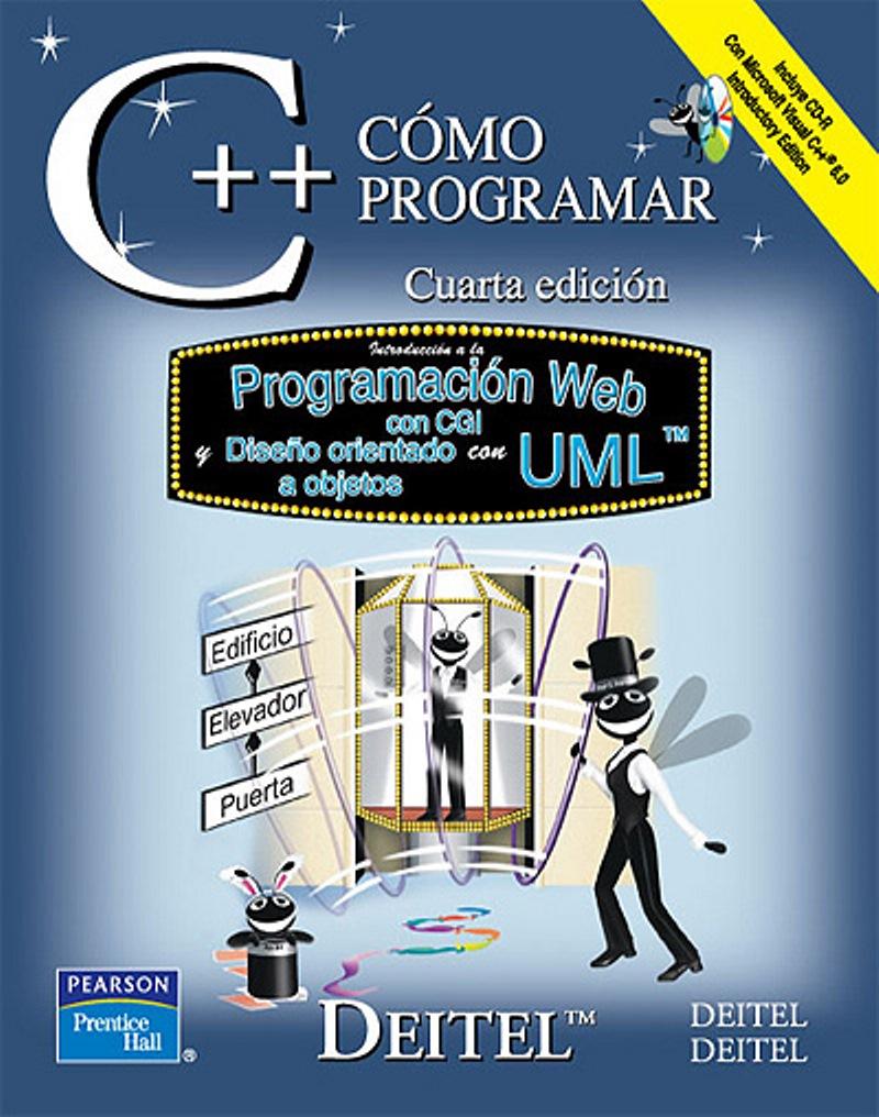 Cómo programar en C++, 4ta Edición – Harvey M. Deitel