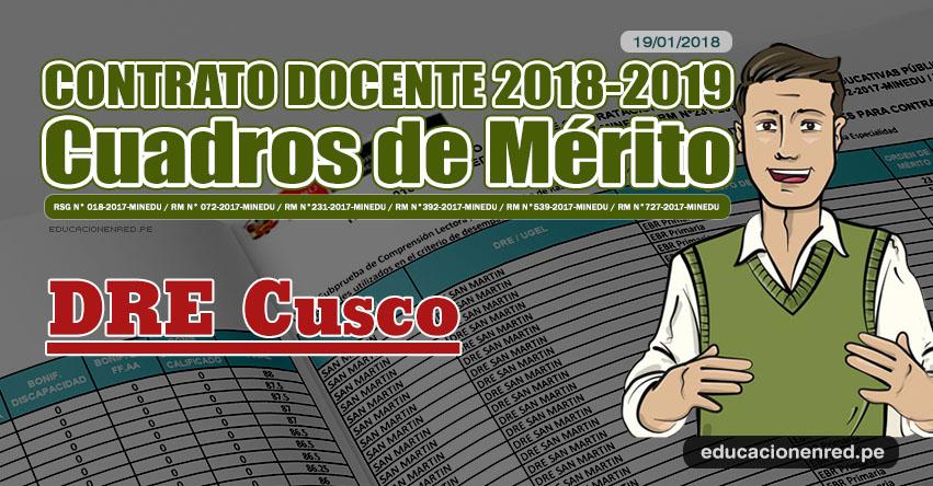 DRE Cusco: Cuadros de Mérito Contrato Docente 2018 - 2019 (.PDF) www.drecusco.gob.pe