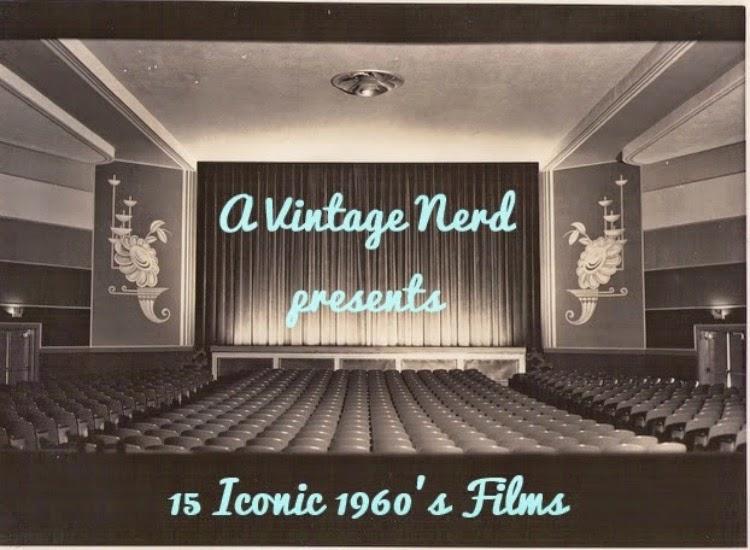 A Vintage Nerd, Vintage Blog, Classic Film Blog, 1960s Iconic Films