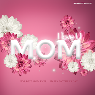 i love you mom for the best mom ever happy mothers day greetings flowers