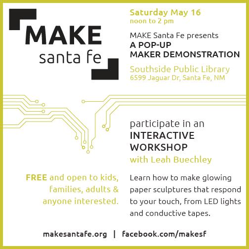 icarus the santa fe public library blog make santa fe presents a pop up maker demonstration. Black Bedroom Furniture Sets. Home Design Ideas