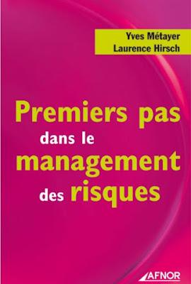Télécharger Livre Gratuit Premiers pas dans le management des risques pdf