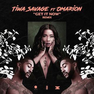 Tiwa Savage - Get It Now (Remix) [feat. Omarion]
