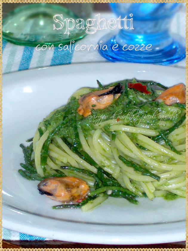 Spaghetti con salicornia e cozze