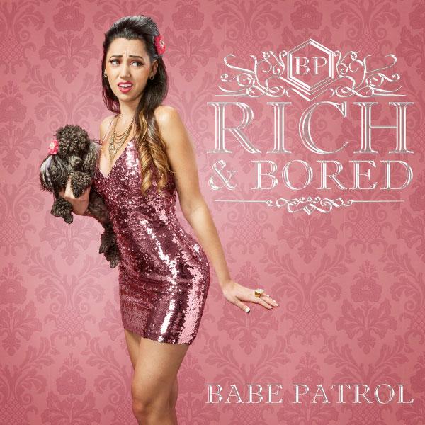 "Babe Patrol stream new EP ""Rich & Bored"""