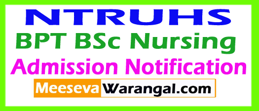 NTRUHS BPT BSc Nursing Admission Notification 2018