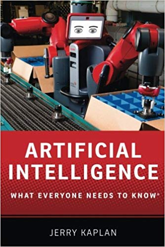 Artificial Intelligence: What Everyone Needs to Know book by Jerry Kalpan