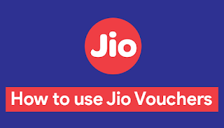 How to Use Jio Vouchers