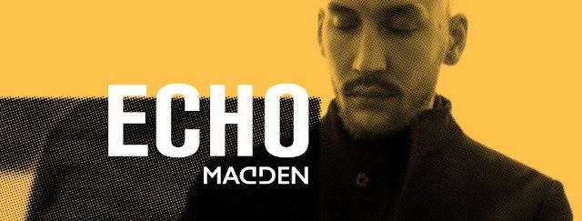 Madden Drops New Single 'Echo'