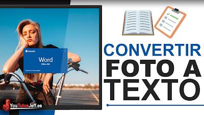 como convertir una foto en texto