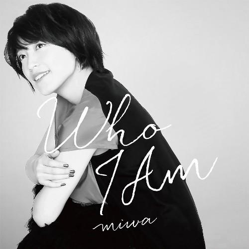 miwa - Who I Am
