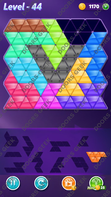 Block! Triangle Puzzle Master Level 44 Solution, Cheats, Walkthrough for Android, iPhone, iPad and iPod