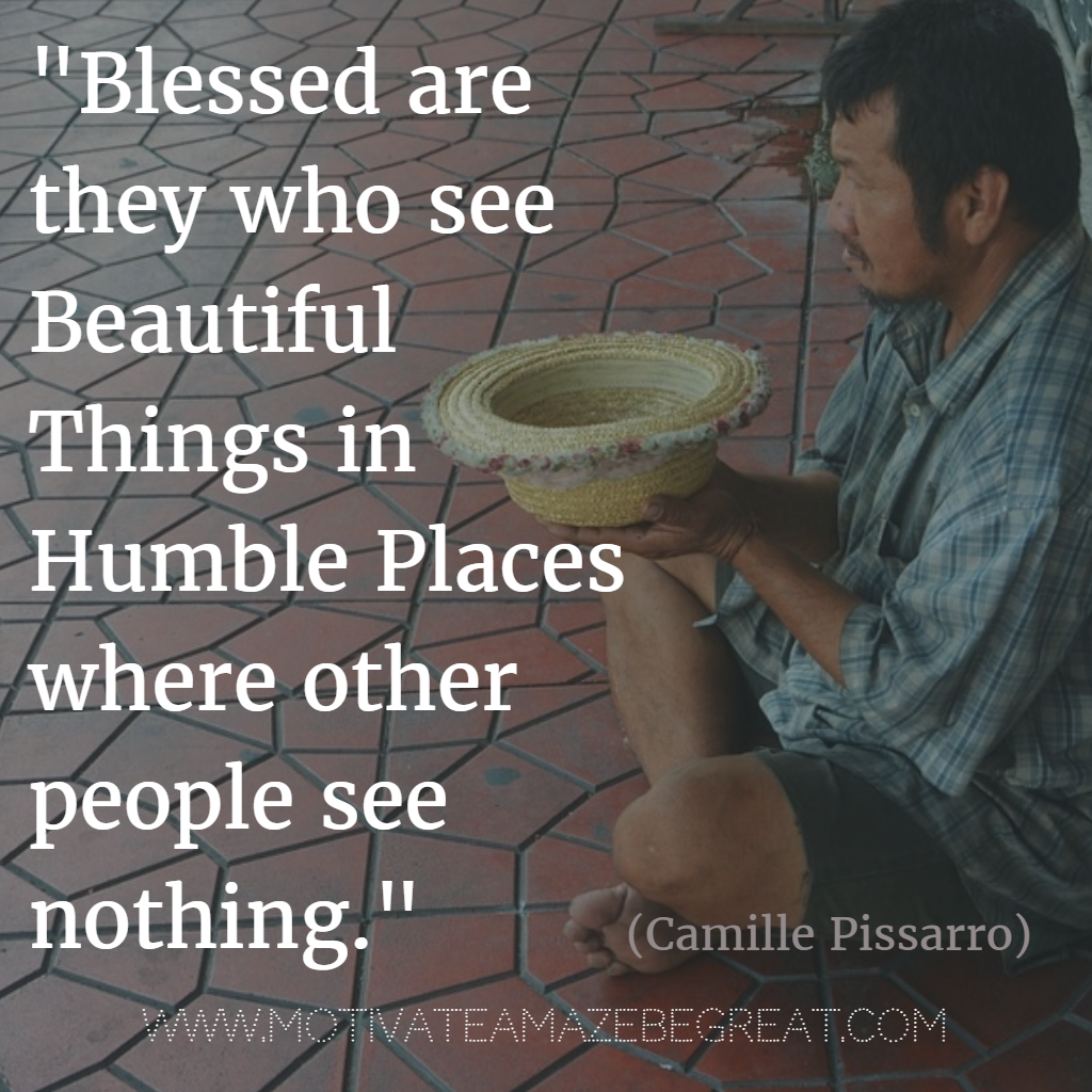 Quotes About Being Humble 44 Quotes About Being Humble To Give You Inspiration For Life