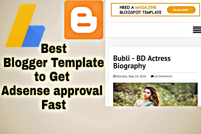 Best Blogger Template to get Adsense approval fast in 2019