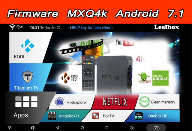 Download firmware for MXQ 4k Android 7.1.2 (2019)