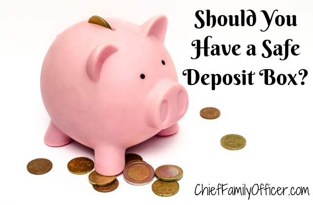Should You Have a Safe Deposit Box?