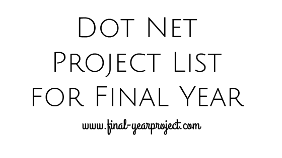 Dot Net Project List for Final Year