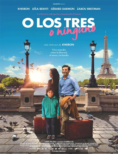 Ver O los tres o ninguno (Nous trois ou rien) (2015) Online