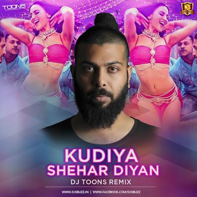 Kudiya Shehar Diyan (Poster Boys) – DJ Toons Remix