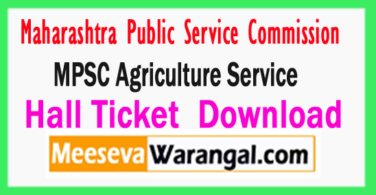 MPSC Agriculture Services Admit Card Download 2017