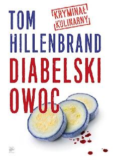 """""""Diabelski owoc"""" - Tom Hillenbrand"""