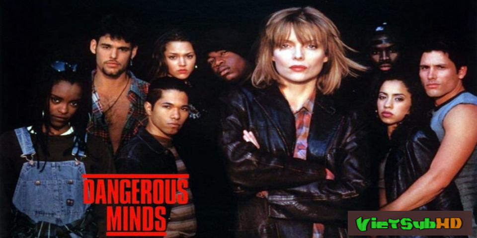 Phim Nhận Thức Nguy Hiểm Trailer VietSub HD | Dangerous Minds 1995