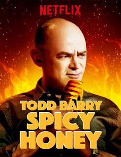 Todd Barry  Spicy Honey  2017