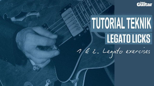 Cara Belajar Teknik Gitar Legato