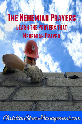 Christian spiritual warfare blog post The Nehemiah prayers