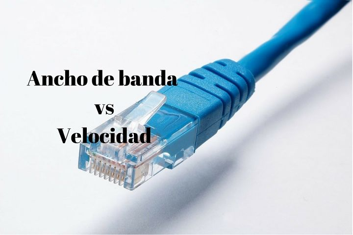 ¿Cuál es la diferencia entre ancho de banda y velocidad?