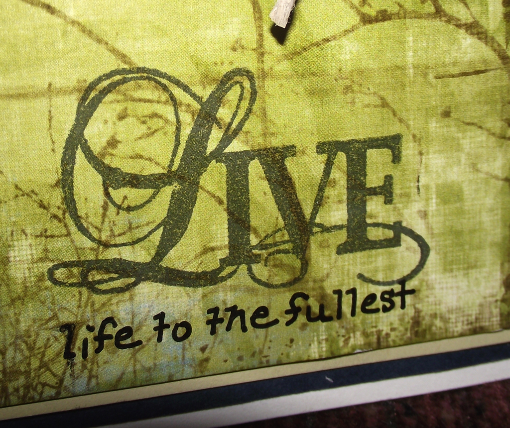 The Stampsmith: Live Life to the Fullest