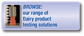 Browse our range of dairy product testing solutions